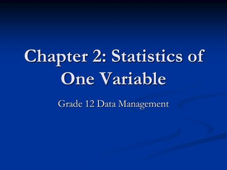 Chapter 2: Statistics of One Variable