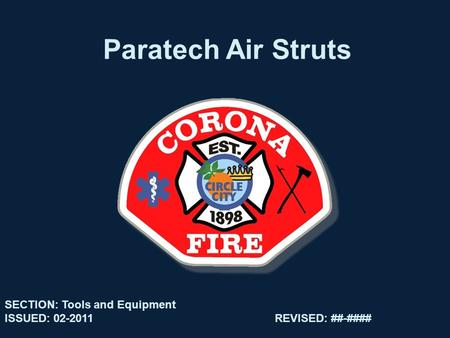 Paratech Air Struts SECTION: Tools and Equipment ISSUED: 02-2011REVISED: ##-####