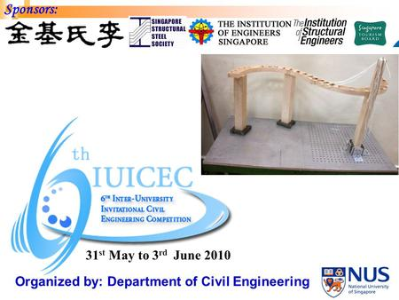 Organized by: Department of Civil Engineering Sponsors: 31 st May to 3 rd June 2010.