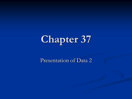Chapter 37 Presentation of Data 2. Learning Objectives Read from a time-series graph Read from a time-series graph Draw a time-series graph Draw a time-series.