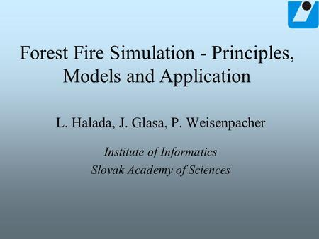 Forest Fire Simulation - Principles, Models and Application