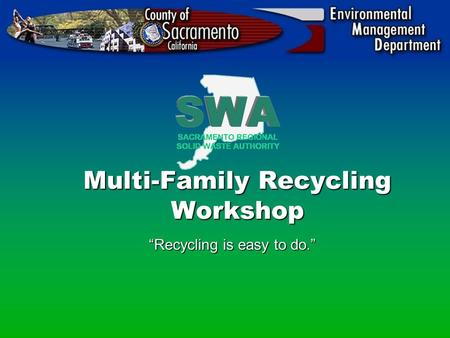 "Multi-Family Recycling Workshop ""Recycling is easy to do."""