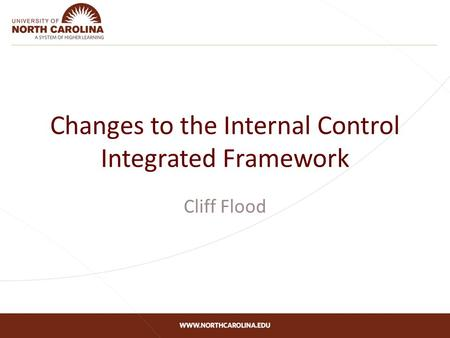 Changes to the Internal Control Integrated Framework Cliff Flood.