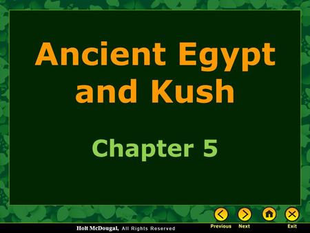 Ancient Egypt and Kush Chapter 5.