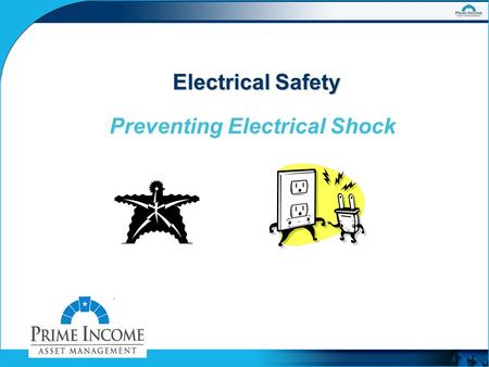Electrical Safety Preventing Electrical Shock. Shocking Statistics!  1,200 Industrial Fatalities Per Year  1 of 30,000 Accidents in General is Fatal.