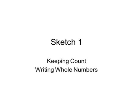 Keeping Count Writing Whole Numbers