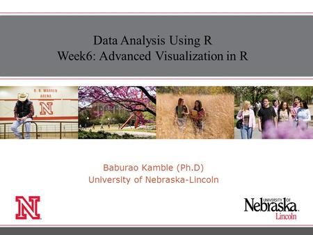 Baburao Kamble (Ph.D) University of Nebraska-Lincoln