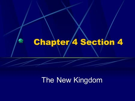 Chapter 4 Section 4 The New Kingdom. Ahmose founded a new line of pharaohs and thus began the New Kingdom. Egypt became richer and cities grew. The Egyptian.