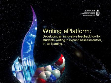 Writing ePlatform: Developing an innovative feedback tool for students' writing to expand assessment for, of, as learning.