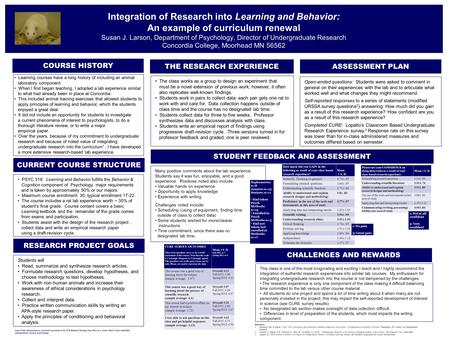 Integration of Research into Learning and Behavior: An example of curriculum renewal Susan J. Larson, Department of Psychology, Director of Undergraduate.