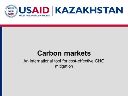 Carbon markets An international tool for cost-effective GHG mitigation.