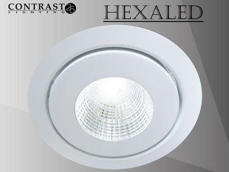 HexaLED 1. 2 SPECIFICATIONS Certifications Damp location rated cULus certified Energy Star 3.