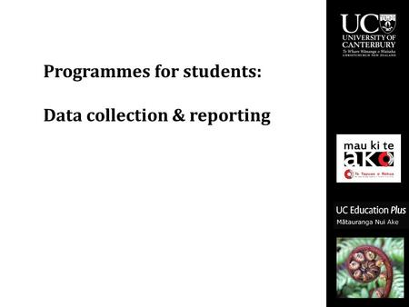 Programmes for students: Data collection & reporting.