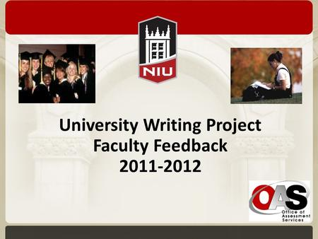 University Writing Project Faculty Feedback 2011-2012.