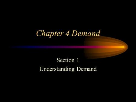 Section 1 Understanding Demand