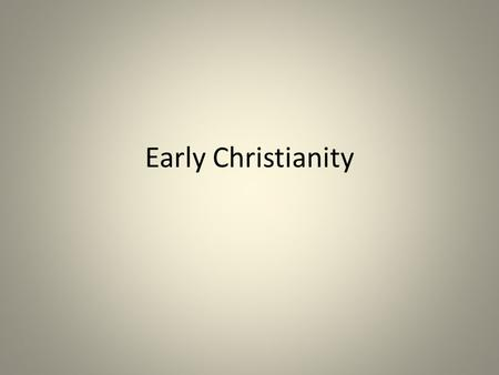 Early Christianity. Rome Was Religiously Tolerant.