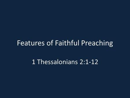 Features of Faithful Preaching