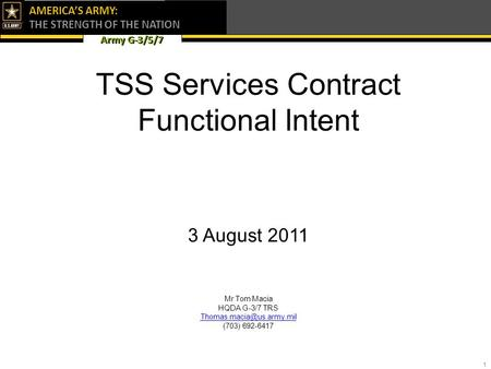 TSS Services Contract Functional Intent 3 August 2011 Mr Tom Macia