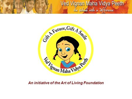 """Gift A Smile"" is an Art of Living initiative"