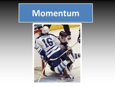 Momentum. Momentum is an expression of how hard it is to change the motion of an object. It has to do with the object's mass and velocity and is an indication.
