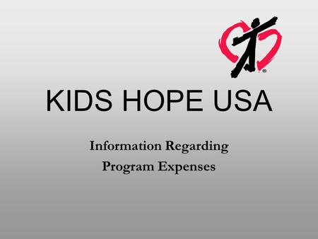 KIDS HOPE USA Information Regarding Program Expenses.