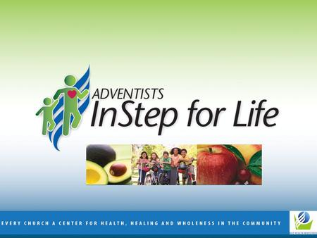 ADVENTISTS SAY YES! TO HEALTHY KIDS AND FAMILIES North American Division The Epidemic 300,000 deaths attributed to obesity 33% of US population is obese.