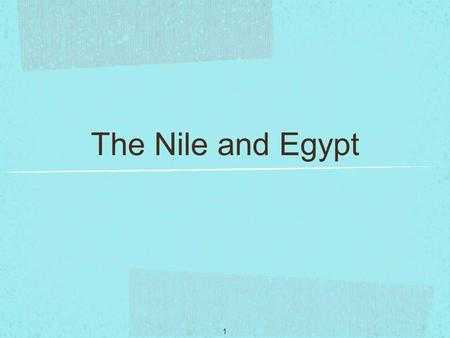 1 The Nile and Egypt. 2 Lake Victoria is the world's second largest freshwater lake. (Only Lake Superior in North America is larger.) It receives its.