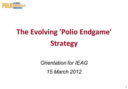 The Evolving 'Polio Endgame' Strategy