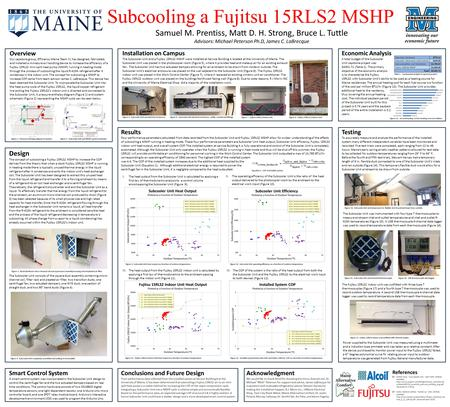 Design The concept of subcooling a Fujitsu 15RLS2 MSHP to increase the COP derives from the theory that when a stock Fujitsu 15RLS2 MSHP is running in.