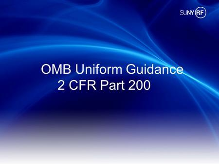 OMB Uniform Guidance 2 CFR Part 200.