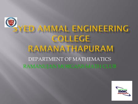 DEPARTMENT OF MATHEMATICS RAMANUJAN MORGANS MATH CLUB.