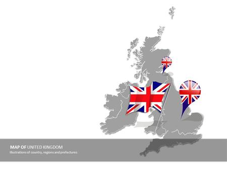 MAP OF UNITED KINGDOM Illustrations of country, regions and prefectures.