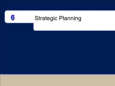 Strategic Planning 6 For use only with Duncan texts. © 2005 McGraw-Hill Companies, Inc. McGraw-Hill/Irwin.