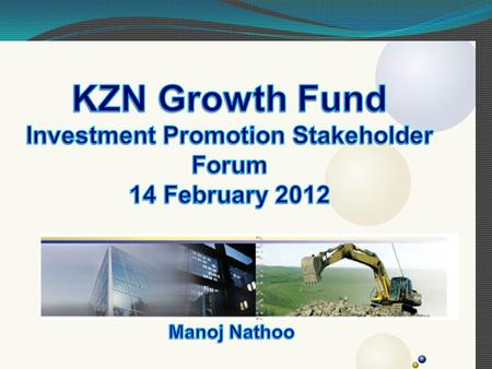 "Provide project finance to viable companies in KZN Enhance economic growth and development in KZN Increase employment Promote BEE ""Crowd-in"" private sector."