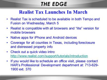 Realist Tax Launches In March Realist Tax is scheduled to be available in both Tempo and Fusion on Wednesday, March 5 Realist is compatible with all browsers.