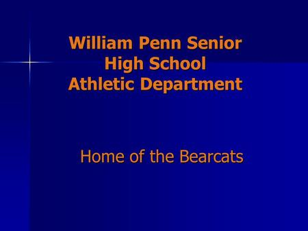 William Penn Senior High School Athletic Department
