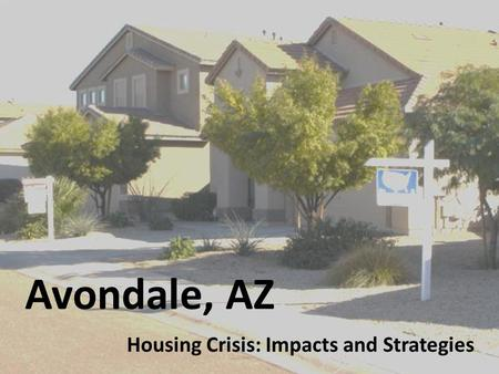 Avondale, AZ Housing Crisis: Impacts and Strategies.