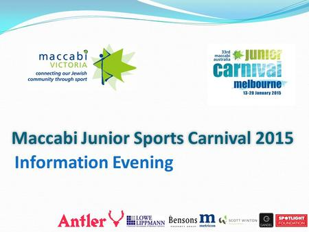 Maccabi Junior Sports Carnival 2015 Information Evening.