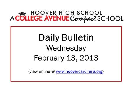 Daily Bulletin Wednesday February 13, 2013 (view