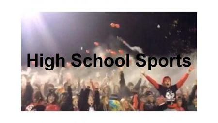 High School Sports. Fall Season Football Boys Tennis Boys Golf Boys Soccer Cross Country Volleyball Softball.