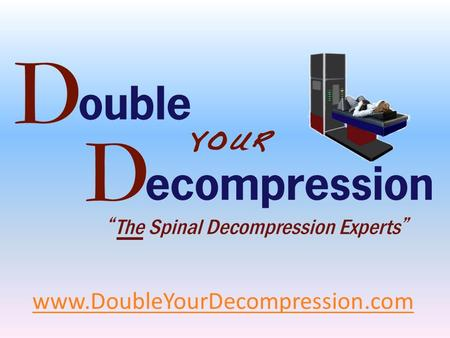 Www.DoubleYourDecompression.com. D.C.'s, Finally an Effective & Affordable Decompression Marketing Program! Double Your Decompression (DYD) Has Created.