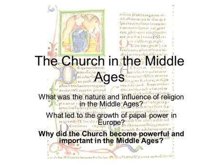 improvement of high middle ages essay The goal of the middle ages is to help the middle east, china, india this meant that they were required to stay with the land and pay very high rent to the.