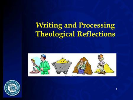 Writing and Processing Theological Reflections 1.