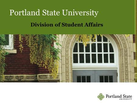 Portland State University Division of Student Affairs.