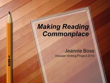 Making Reading Commonplace