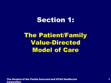 The Patient/Family Value-Directed Model of Care