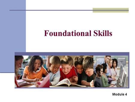 Foundational Skills Module 4. English Language Arts Common Core State Standards.