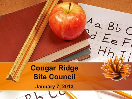 Cougar Ridge Site Council January 7, 2013. Topics Reading Your Questions.