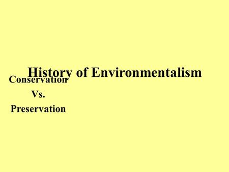 History of Environmentalism