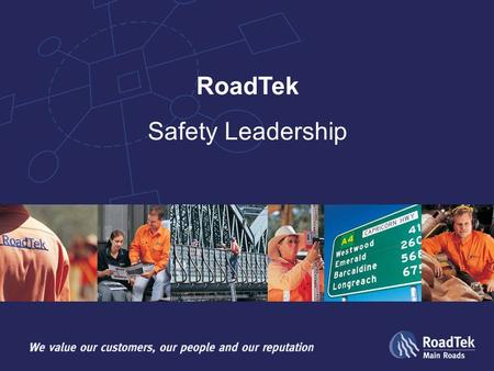 Safety Leadership RoadTek. Explore and share ideas about some basic concepts of Leadership and how they can be applied in WH&S Begin development of your.